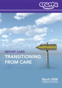 CREATE Report Card Transitioning from Care 2008