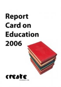 CREATE Report Card on Education 2006