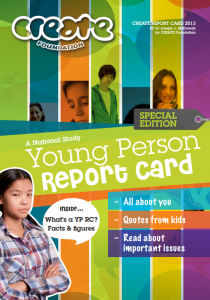 CREATE 2013 Report Card - Young Person Version