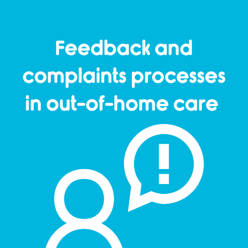 Feedback and complaints processes in out of home care